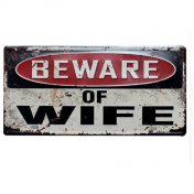 Placa Decorativa Metal Beware Of Wife